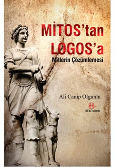 Mitos'tan Logos'a Mitlerin Çözümlemesi
