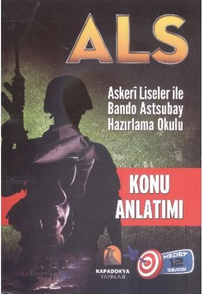 ALS Konu Anlatımlı Askeri Liseler ile Bando Astsubay Hazırlama Okulu