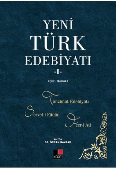 Yeni Türk Edebiyatı 1