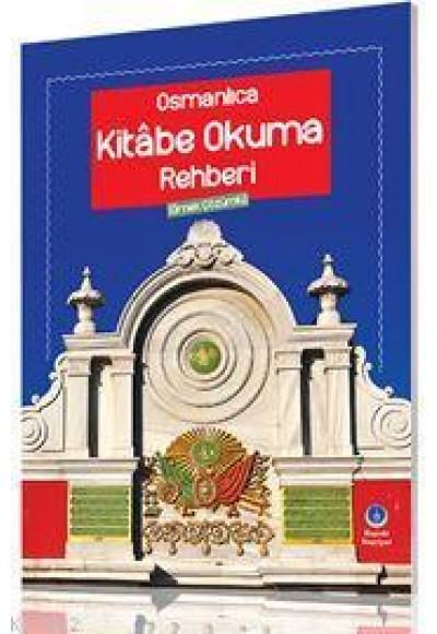 Osmanlıca Kitabe Okuma Rehberi Örnek Çözümlü