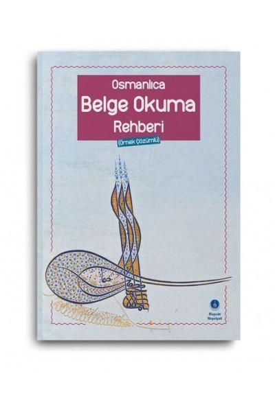 Osmanlıca Belge Okuma Rehberi Örnek Çözümlü