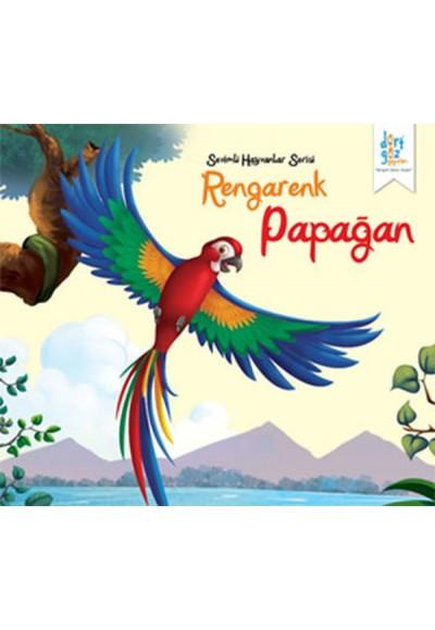 Sevimli Hayvanlar Serisi - Rengarenk Papağan
