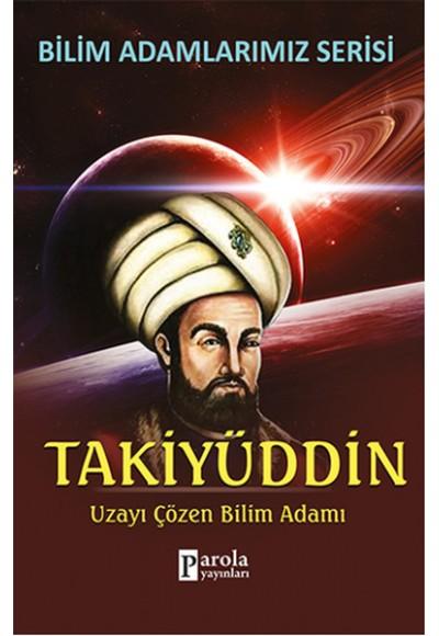 Takiyüddin Uzayı Çözen Bilim Adamı