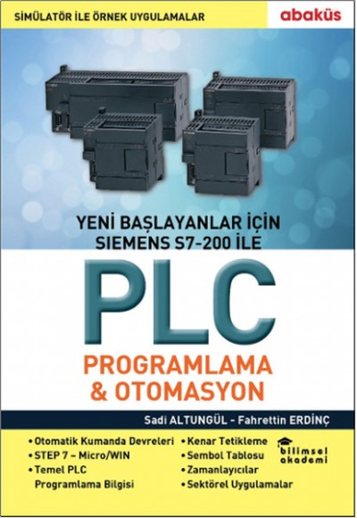 Yeni Başlayanlar İçin Siemens S7-200 İle PLC Programlama ve Otomasyon