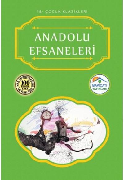 Çocuk Klasikleri 18 - Anadolu Efsaneleri