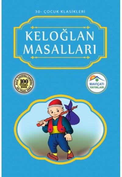 Çocuk Klasikleri 30 Keloğlan Masalları