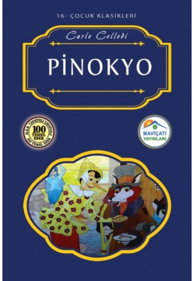Çocuk Klasikleri 16 - Pinokyo