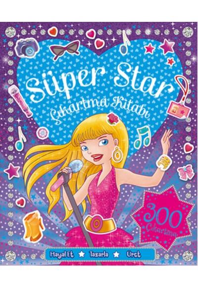 Süper Star Çıkartma ve Aktivite Kitabı - 300 Çıkartma