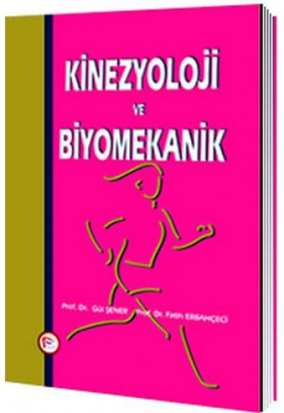 Kinezyoloji ve Biyomekanik