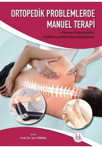 Ortopedik Problemlerde Manuel Terapi