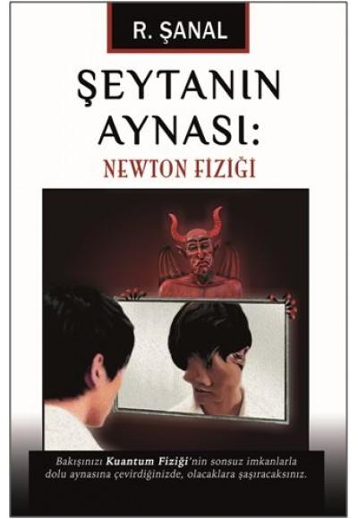Şeytanın Aynası Newton Fiziği