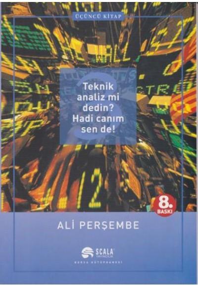 Teknik Analiz mi Dedin Hadi Canım Sen de 03. Kitap