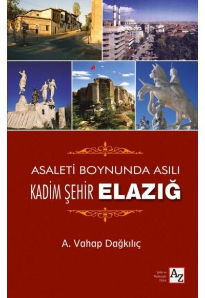 Kadim Şehir Elazığ