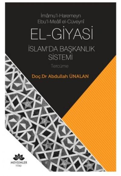 El-Giyasi İslamda Başkanlık Sistemi