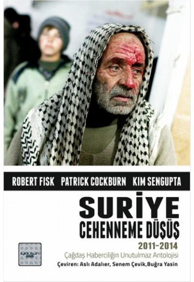 Suriye Cehenneme Düşüş 2011 2014