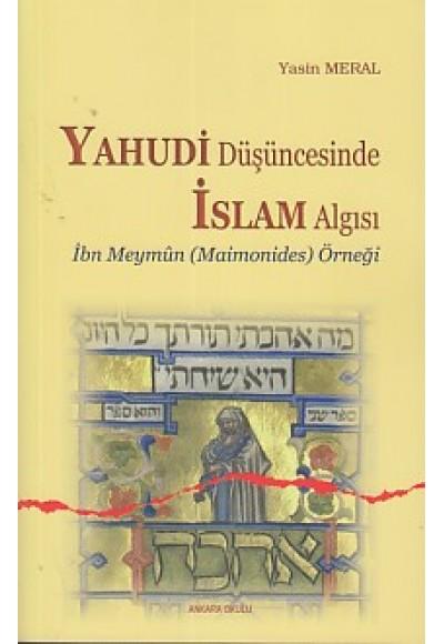 Yahudi Düşüncesinde İslam Algısı