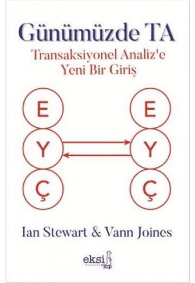 Günümüzde TA Transaksiyonel Analiz'e Yeni Bir Giriş