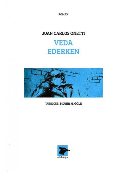 Veda Ederken Juan Carlos Onetti