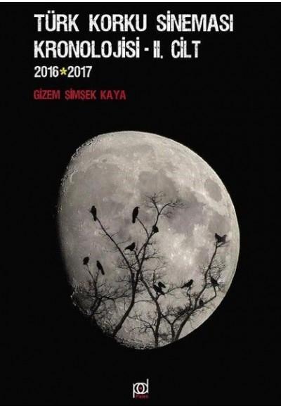 Türk Korku Sineması Kronolojisi 2.Cilt 2016 2017