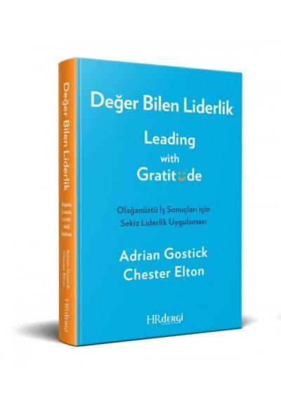 Değer Bilen Liderlik (Leading with Gratitude)