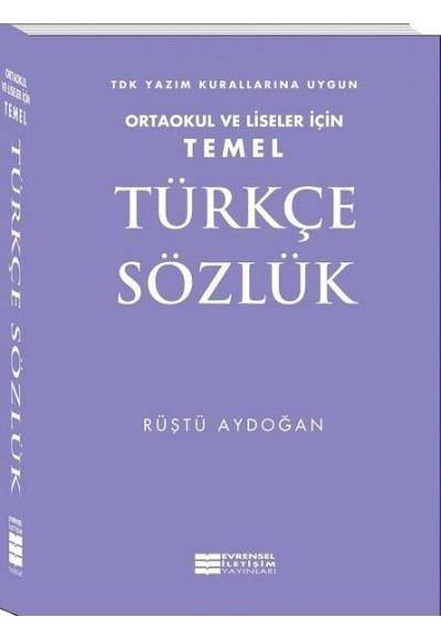 Temel Türkçe Sözlük Ortaokul ve Liseler İçin