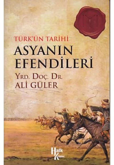 Türk'ün Tarihi Asyanın Efendileri