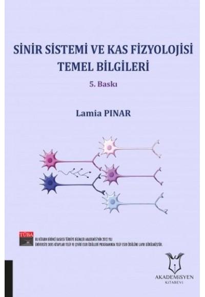 Sinir ve Kas Fizyolojisi Temel Bilgileri