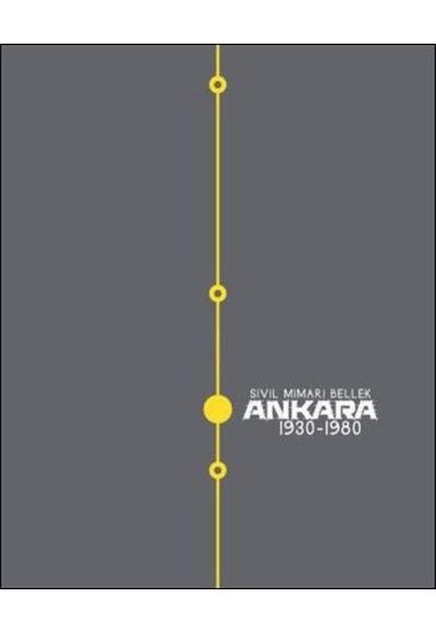 Sivil Mimari Bellek Ankara 1930 1980