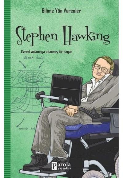 Bilime Yön Verenler Stephan Hawking