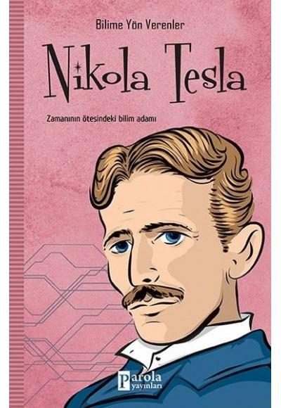 Bilime Yön Verenler Nikola Tesla