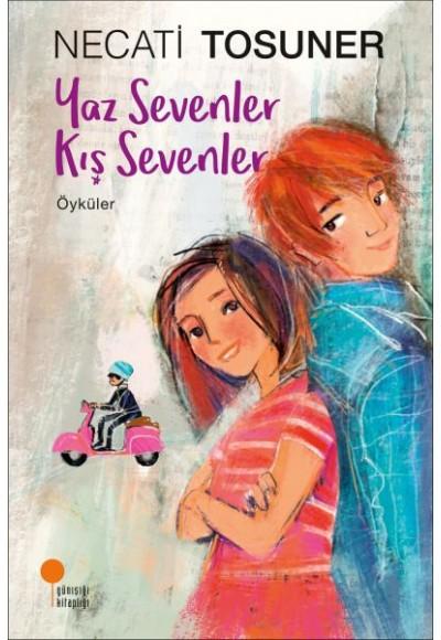 Yaz Sevenler Kış Sevenler Öyküler