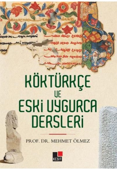 Köktürkçe ve Eski Uygurca Dersleri