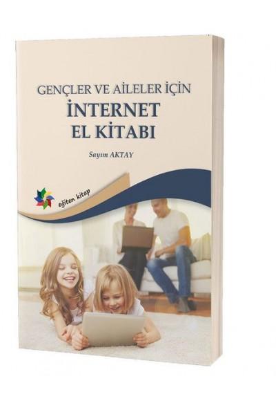 Gençler ve Aileler İçin İnternet El Kitabı