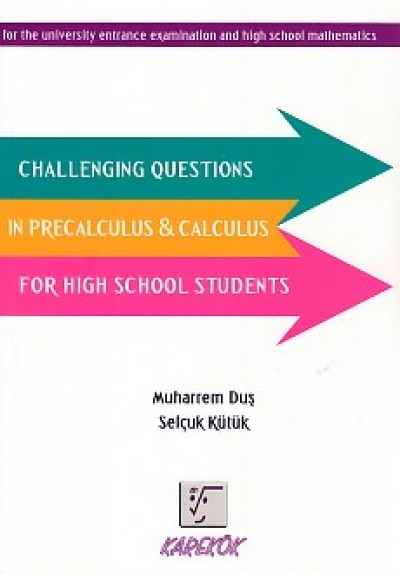 Karekök Challenging Questions in Precalculus - Calculus For High School Students