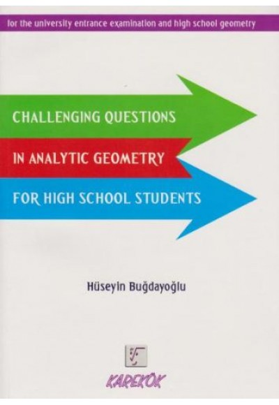 Karekök Challenging Questions in Analytic Geometry For High School Students