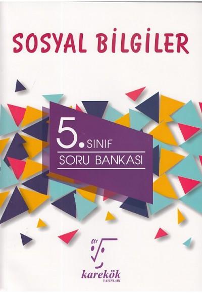 Karekök 5. Sınıf Sosyal Bilgiler Soru Bankası
