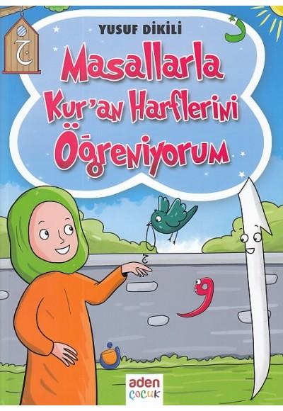 Masallarla Kur'an Harflerini Öğreniyorum