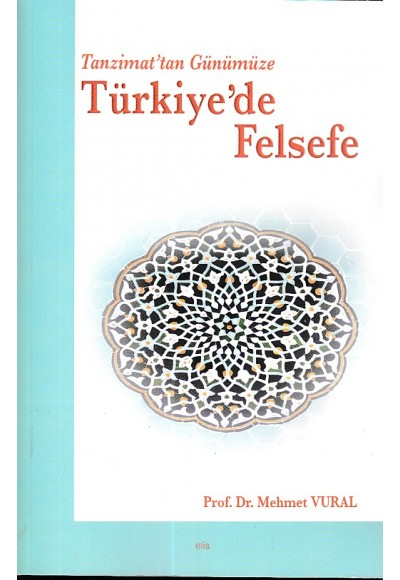 Tanzimattan Günümüze Türkiy de Felsefe