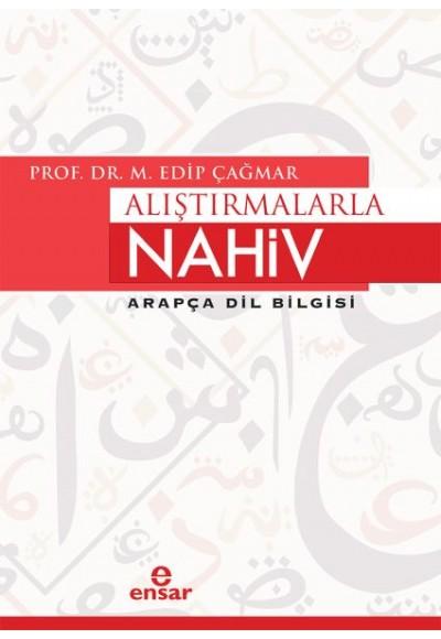 Alıştırmalarla Nahiv - Arapça Dil Bilgisi