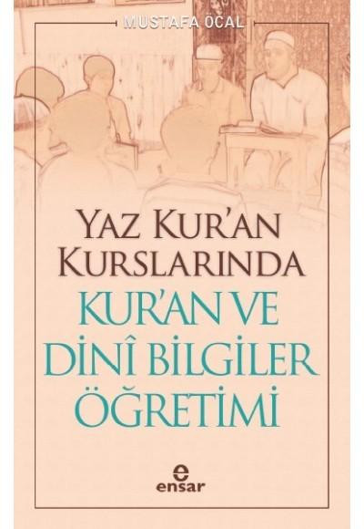 Yaz Kuran Kurslarında Kuran ve Dini Bilgiler Öğretimi