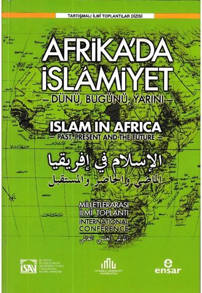 Uluslararası Afrikada İslamiyet Dünü, Bugünü, Yarını Sempozyumu
