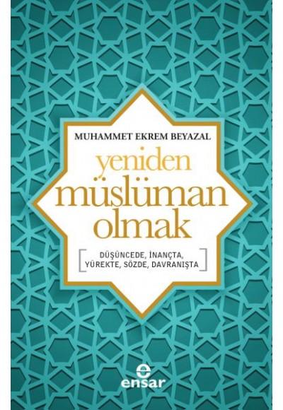 Yeniden Müslüman Olmak
