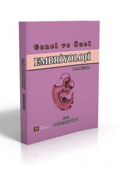 Genel ve Özel Embriyoloji Ders Kitabı
