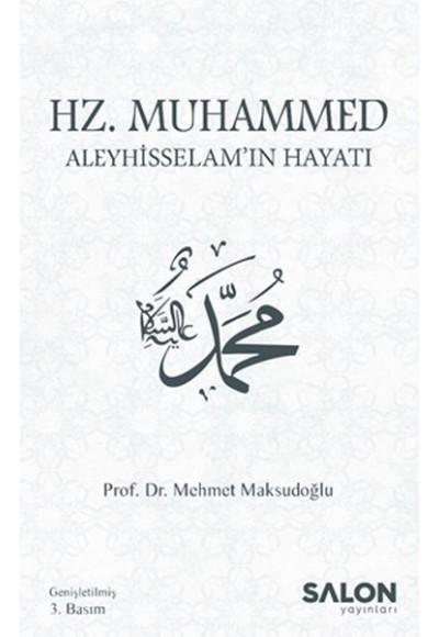 Hz. Muhammed Aleyhisselamın Hayatı