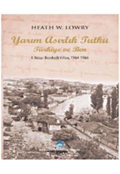 Yarım Asırlık Tutku Türkiye ve Ben 1. Kitap Bereketli Yılları 1964 1966