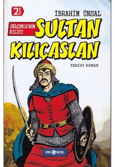 Tarihi Roman 10 Selçuklu'nun Kılıcı Sultan Kılıçaslan