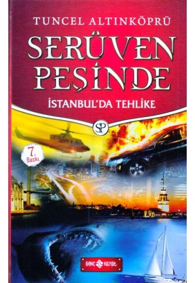 Serüven Peşinde 11 İstanbul'da Tehlike