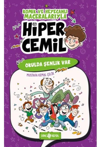 Okulda Şenlik Var Hiper Cemil 4