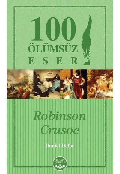 Robinson Crusoe 100 Ölümsüz Eser