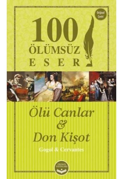 100 Ölümsüz Eser Ölü Canlar Don Kişot